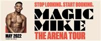 Magic Mike UK TOUR
