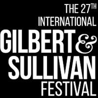 27th International Gilbert & Sullivan Festival