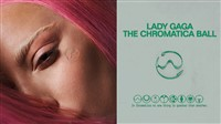 Lady Gaga - The Chromatica Ball 2020